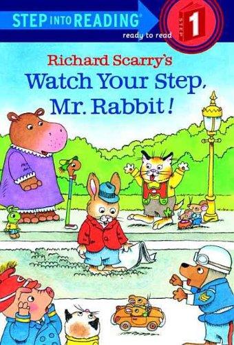 9780756902940: Watch Your Step, Mr. Rabbit!