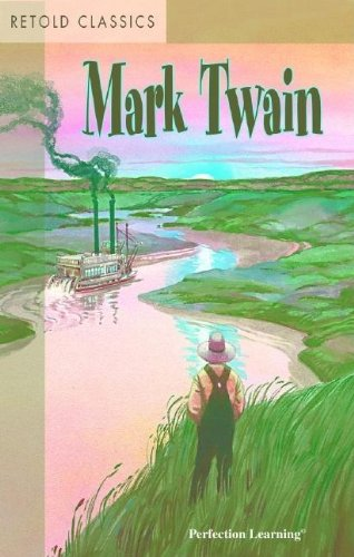 9780756903114: Retold Mark Twain (Retold Classics Anthologies)