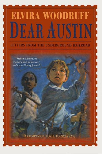 9780756903282: Dear Austin: Letters from the Underground Railroad
