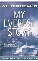 9780756903398: Within Reach: My Everest Story (Thorndike Nonfiction)