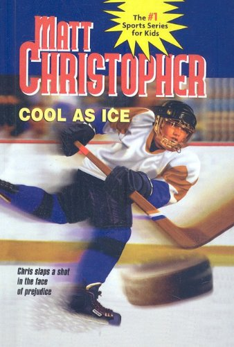 9780756903602: Cool as Ice (Matt Christopher Sports Series for Kids (Prebound))