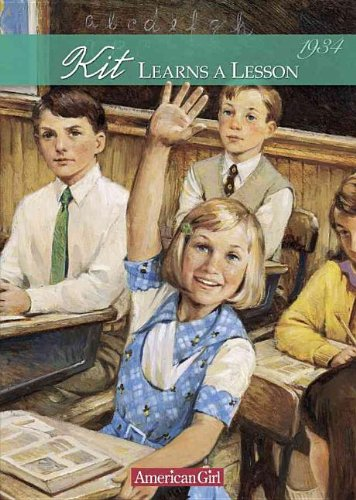 9780756903657: Kit Learns a Lesson: 1934 a School Story (American Girls Collection: Kit 1934)