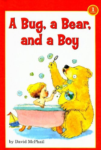A Bug, a Bear, and a Boy (Scholastic Reader: Level 1) (075690403X) by David M McPhail