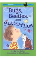 9780756904050: Bugs, Beetles, and Butterflies (Puffin Science Easy-To-Read, Level 1)