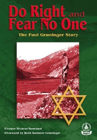 9780756904081: Do Right and Fear No One: The Paul Gruninger Story