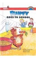 9780756904128: Fluffy Goes to School (Hello Reader! Level 3)