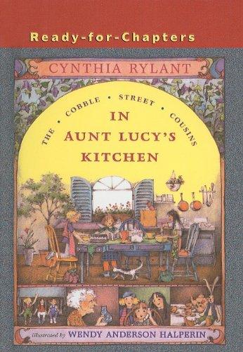9780756904203: In Aunt Lucy's Kitchen (Cobble Street Cousins (Prebound Unnumbered))