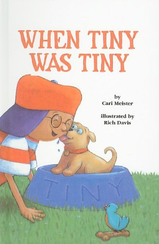 9780756904463: When Tiny Was Tiny (Easy-To-Read: Level 1 (Pb))