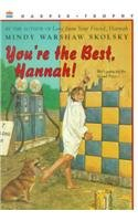 9780756904494: You're the Best, Hannah