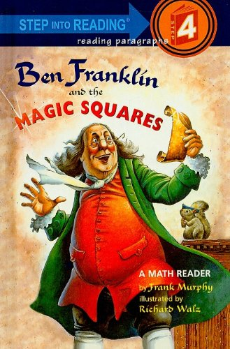 9780756904647: Ben Franklin and the Magic Squares (Step Into Reading + Math: A Step 4 Book)