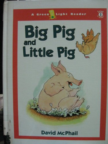 9780756904661: Big Pig and Little Pig (Green Light Readers: Level 1 (Pb))