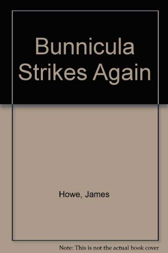 9780756904746: Bunnicula Strikes Again