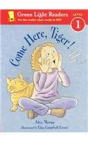9780756904807: Come Here, Tiger! (Green Light Readers: Level 1 (Pb))