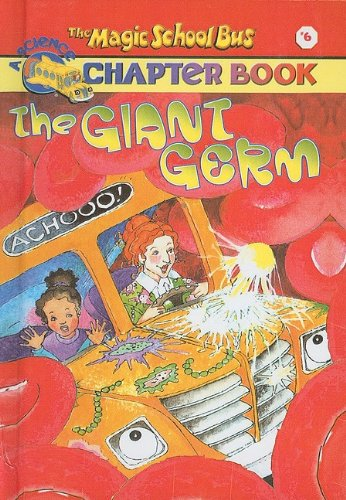 9780756904890: The Giant Germ (Magic School Bus Science Chapter Books (Pb))
