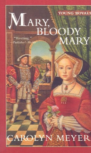 9780756905149: Mary, Bloody Mary (Young Royals Books (Pb))