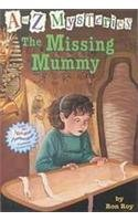 9780756905170: The Missing Mummy (A to Z Mysteries)