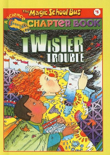 9780756905415: Twister Trouble (The Magic School Bus Chapter Book, No. 5)