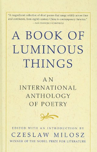 9780756905552: A Book of Luminous Things: An International Anthology of Poetry
