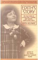 9780756905675: Edith's Story: The True Story of a Young Girl's Courage and Survival During Worl