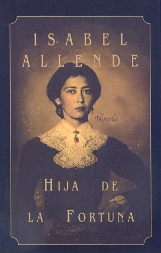 9780756905781: Hija de la Fortuna (Spanish Edition)