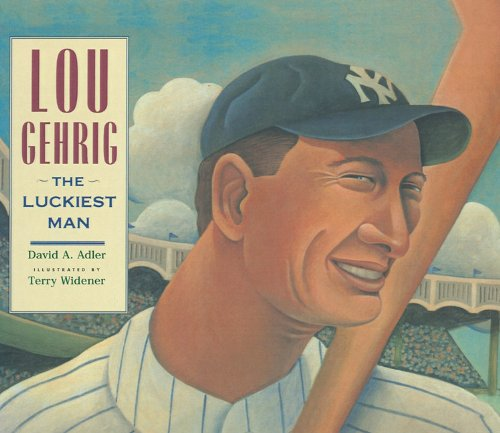 9780756905859: Lou Gehrig: The Luckiest Man