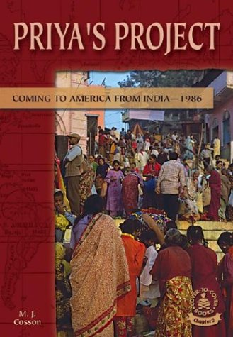Priya's Project: Coming to America from India™1986: M. J. Cosson
