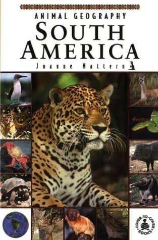 9780756906283: Animal Geography: South America