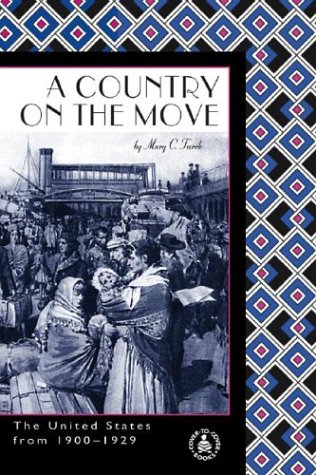 9780756906351: Country on the Move: The United States from 1900™1929 (Cover-To-Cover Informational Books: 20th Century)