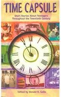 9780756906542: Time Capsule: Short Stories about Teenagers Throughout the Twentieth Century
