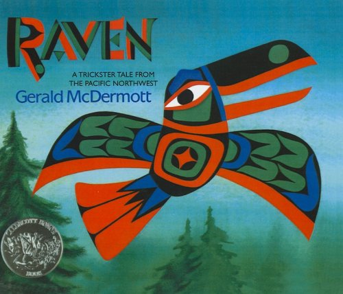 9780756906665: Raven: A Trickster Tale from the Pacific Northwest