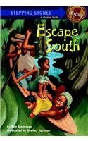 9780756906993: Escape South (Stepping Stone Chapter Books)