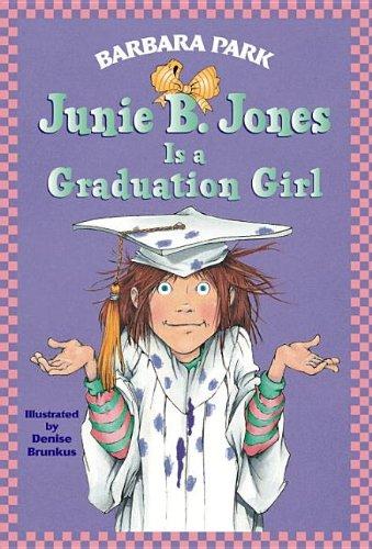 Junie B. Jones Is a Graduation Girl (075690708X) by Barbara Park