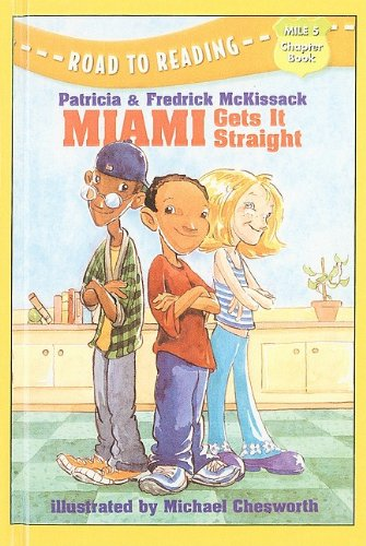 9780756907198: Miami Gets It Straight (Road to Reading Mile 5 (Chapter Books) (Pb))