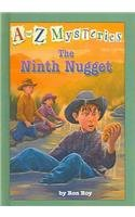 9780756907228: The Ninth Nugget (A to Z Mysteries)