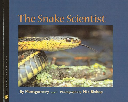 9780756907402: The Snake Scientist (Scientists in the Field (Pb))