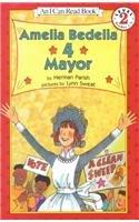 9780756907549: Amelia Bedelia 4 Mayor (I Can Read Books: Level 2)