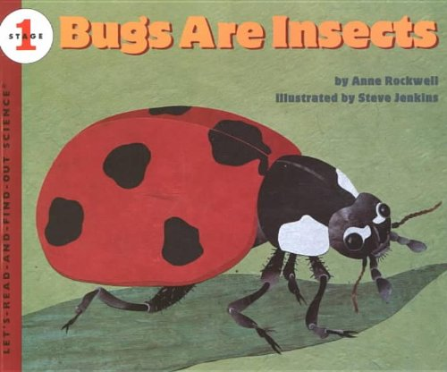 9780756907662: Bugs Are Insects (Let's-Read-And-Find-Out Science: Stage 1 (Pb))