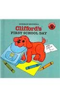 9780756908515: Clifford's First School Day (Clifford the Big Red Dog)