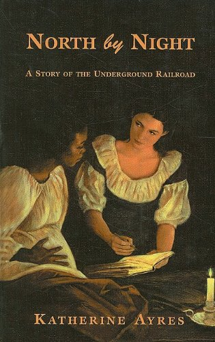 9780756909000: North by Night: A Story of the Underground Railroad