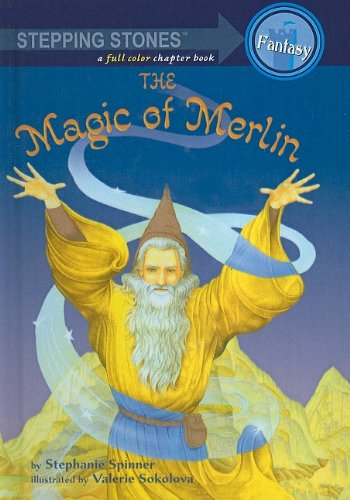 9780756909055: The Magic of Merlin (Stepping Stones: A Chapter Book: Fantasy (Prebound))