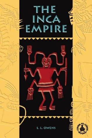 9780756909116: The Inca Empire (Cover-to-Cover Chapter Books: Ancient Civilizations)