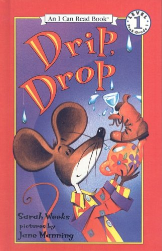 9780756909482: Drip, Drop (I Can Read Books: Level 1)