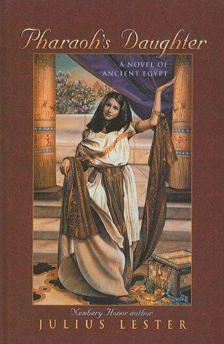 9780756909680: Pharaoh's Daughter: A Novel of Ancient Egypt