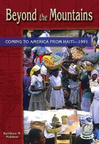 9780756909741: Beyond the Mountains: Coming to America from Haiti - 1991 (Cover-To-Cover Chapter 2 Books: Coming to America)