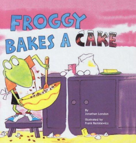 9780756909888: Froggy Bakes a Cake