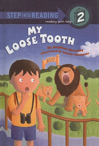 9780756909932: My Loose Tooth (Step Into Reading: A Step 2 Book)
