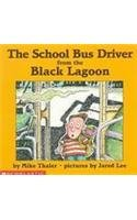 9780756909956: School Bus Driver from the Black Lagoon