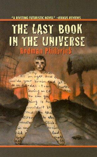 9780756910044: The Last Book in the Universe (Scholastic Signature)