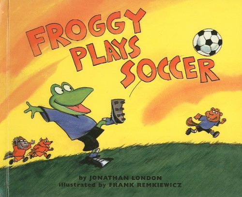 9780756910150: Froggy Plays Soccer
