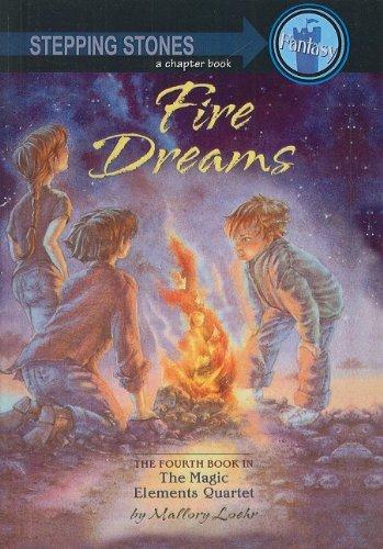 9780756910266: Fire Dreams (Magic Elements Quartet (Prebound))